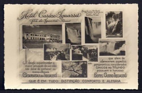 Dos tempos idos da terrinha , propaganda do Hotel Casino Iguassú...